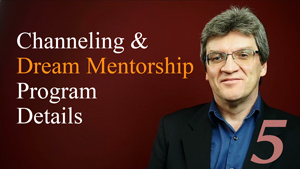 Channeling and Dream Mentorship Program Details